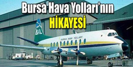 Bursa'ya tek pervaneyle uçtuk