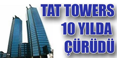 Tat Towers yeniden bilirkişide