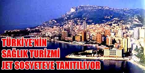 Türkiye'nin sağlık turizmi Monako'da