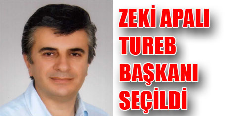 TUREB Başkanı Zeki Apalı oldu