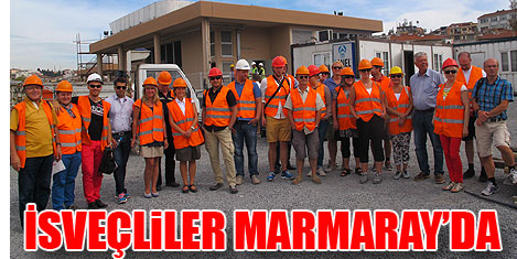 İsveçliler Marmaray'ı gezdi