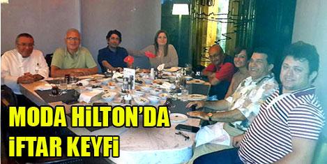 Moda Hilton'da iftar keyfi
