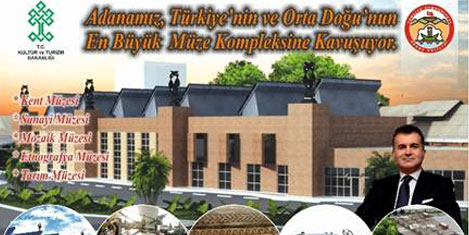 Adana'ya yeni müze