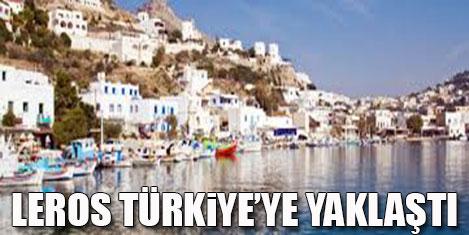 Leros Türkiye'ye yaklaştı