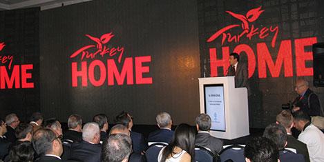 """Türkiye'yi """"Turkey Home"""" tanıtacak"""