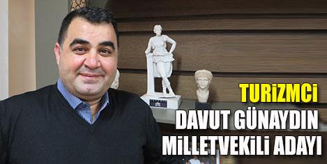 Davut Günaydın milletvekili adayı