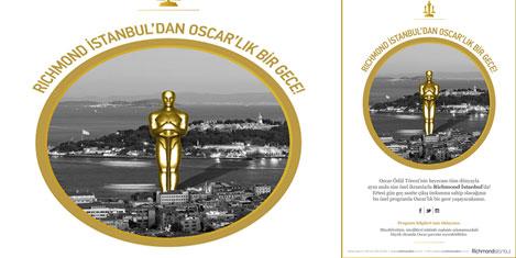 Oscar keyfi Richmond İstanbul'da