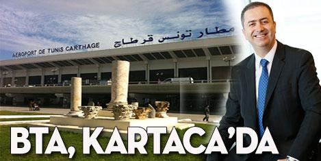 BTA Kartaca Havalimanı'nda