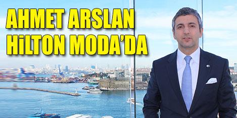 Ahmet Arslan, Hilton Moda'da