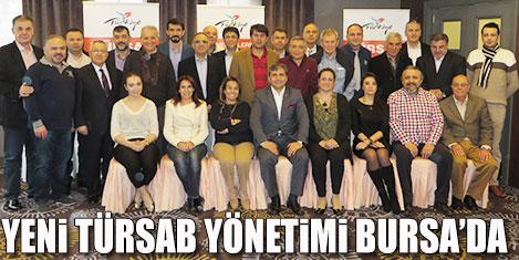 Yeni Türsab Bursa'da buluştu