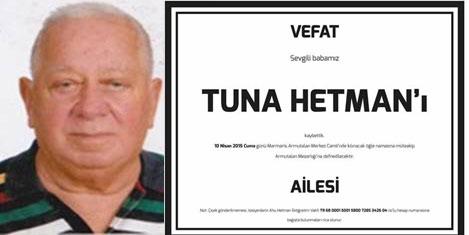 Turizmci Tuna Hetman vefat etti