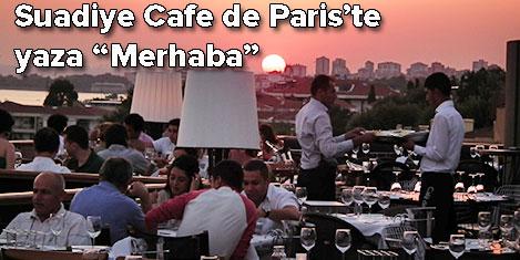 Cafe De Paris Teras açılıyor