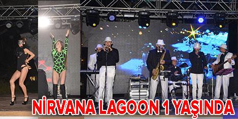 Nirvana Lagoon bir yaşında