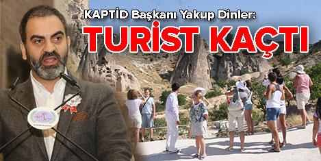 KAPTİD: Yüz binlerce turist kaçtı