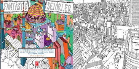 """""""Fantastik Şehirler"""" boyama kitabı"""
