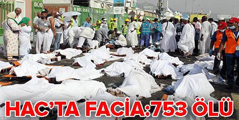 Hac'da facia:  753 hacı öldü