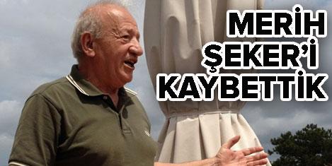 Turizmci Merih Şeker'I kaybettik