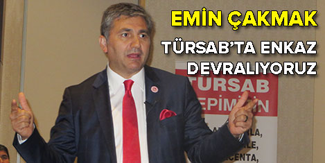 Emin Çakmak: Türsab'ı kurtaracağız