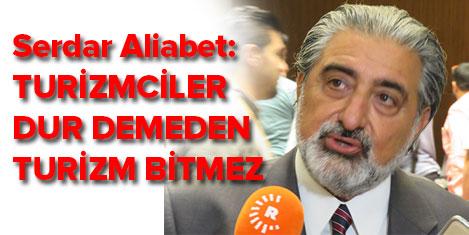 Serdar Aliabet: Durmuyoruz