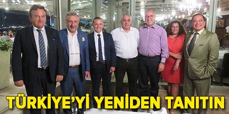 Bösl: Türkiye'yi yeniden tanıtın