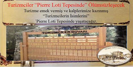 Turizmciler Pierre Loti'de yaşayacak