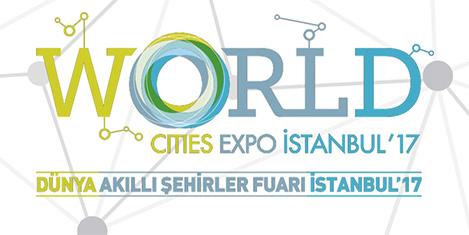 Akıllı şehirler İstanbul'da konuşuluyor