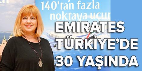 Emirates Türkiye'de 30 yaşında