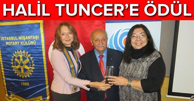 """Halil Tuncer'e """"Meslekte Üstün Hizmet Ödül'ü verildi"""