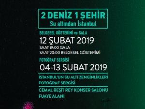 İBB,'İki Deniz Bir Şehir: Su Altından İstanbul'u sunuyor