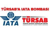 TÜRSAB uyumuş, IATA teminat mektubu talebini artırdı
