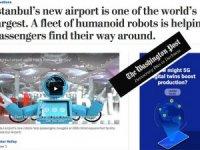 İstanbul Havalimanı'ndaki robotlar, Washington Post'ta anlatıldı