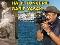 Burdur Turizm İl Müdürü'nden Halil Tuncer'e 'garip' yasak