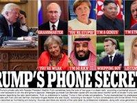 Trump'ın dünya liderleri ile gizli telefon görüşmeleri sızdı
