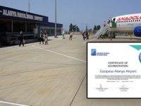Gazipaşa-Alanya, ACI Havalimanı Sağlık Sertifikasını aldı