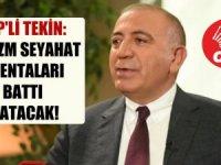 CHP'li Tekin: Turizm seyahat acentaları battı batacak!