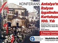 Antalya'nın İtalyan İşgali'nin işgalinin 100.Yılı kutlanacak!