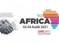 Afrika pazarı Export Gateway to Africa ile İstanbul'da kuruluyor