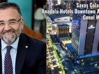 Savaş Çolakoğlu, Anadolu Hotels Downtown Ankara'da
