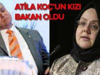Turizm eski bakanı Atila Koç'un kızı bakan oldu