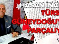 Hasan İnandı: Türsab yönetimi Güneydoğu'yu parçalıyor