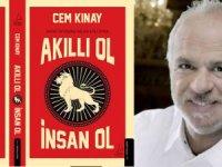 """Turizmci Cem Kınay """"Akıllı Ol, İnsan Ol"""" adlı kitap yazdı"""