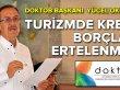 DOKTOB Başkanı turizme borç erteleme yapılmalı