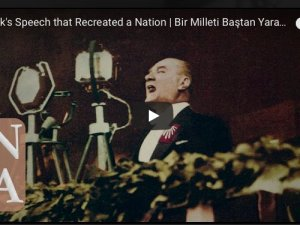 Atatürk'ün kendi sesiyle; Bir milleti baştan yaratan nutuk
